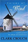 Voices of the Wind, Clark Crouch, 0595263283