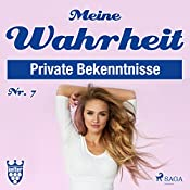 Meine Wahrheit 7: Private Bekenntnisse    div.