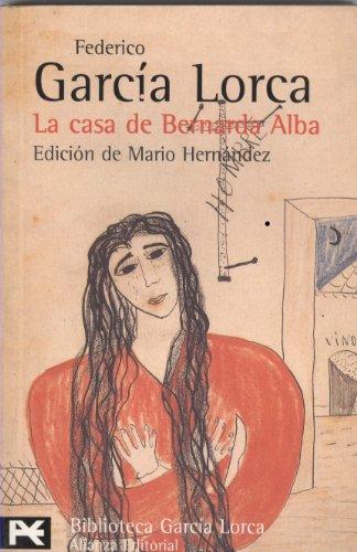 Casa De Bernarda Alba, La  ( Biblioteca de autor) (Spanish Edition) (Autor De La Casa De Bernarda Alba)