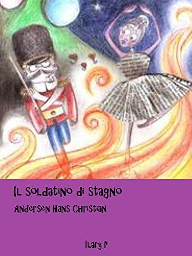 Il soldatino di stagno: Le fiabe di Andersen (Italian Edition)