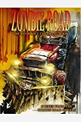 Zombie Road: The Road Kill Coloring Book Paperback