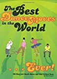 The Best Dance Moves in the World - Best Reviews Guide