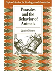 Parasites and the Behavior of Animals (Oxford Series in Ecology and Evolution)