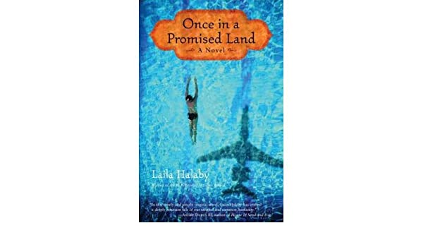 Once In A Promised Land Once In A Promised Land By Halaby Laila