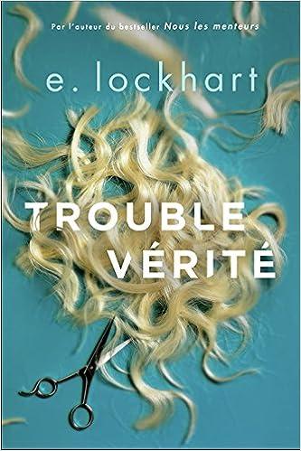 Trouble vérité d'E. Lockhart 515qaEmXPEL._SX331_BO1,204,203,200_