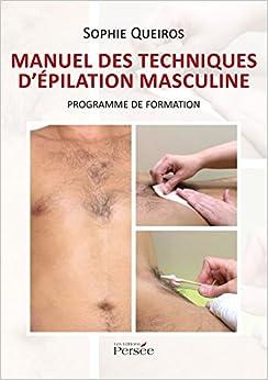 Manuel des techniques dépilation masculine