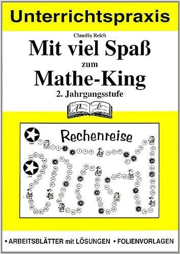 Mit viel Spaß zum Mathe-King 2. Jahrgangsstufe: 2. Jahrgangsstufe ...