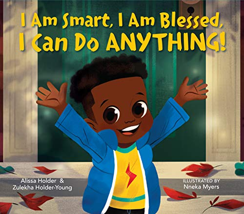 Book Cover: I Am Smart, I Am Blessed, I Can Do Anything!