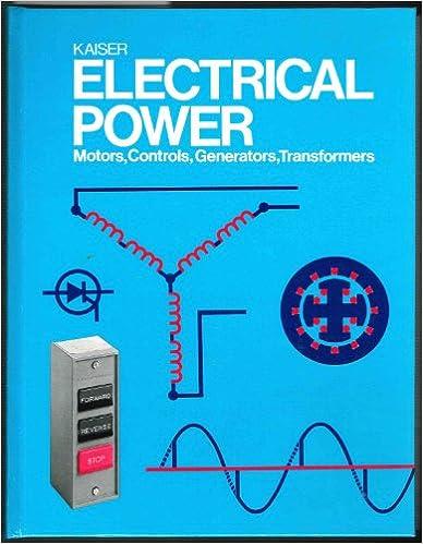 Electrical Power: Motors, Controls, Generators, Transformers: Joseph ...