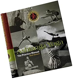 Ashtanga Yoga: El Manual de la Practica (Ashtanga Yoga: The ...