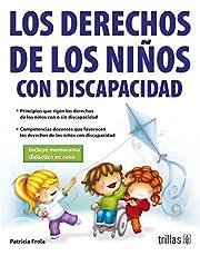 Los derechos de los niños con discapacidad / The Rights of Disabled Children