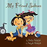 My Friend Suhana: A Story of Friendship and Cerebral Palsy (Growing with Love)