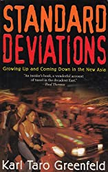 Standard Deviations - Growing Up and Coming Down in the New Asia