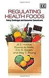 Regulating Health Foods, J. E. Hobbs and S. Malla, 1783474718