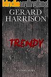 Fiction: Trendy