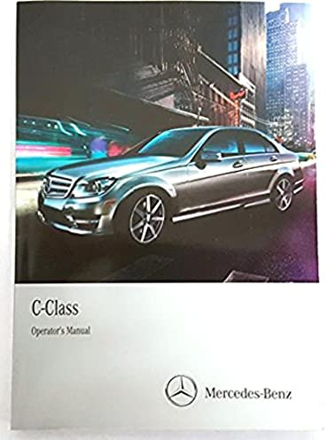 2013 mercedes c class owner s manual set with comand mercedes benz rh amazon com c63 amg coupe owners manual 2011 c63 amg owners manual