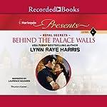 Behind the Palace Walls | Lynn Raye Harris