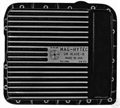 - Mag-Hytec Transmission Pan GM Trucks, Suburban and Cars 1998 to present. With 4 speed Automatic.