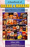 img - for A Handbook of Halaal & Haraam Products -- Vol 1 by Zaheer Uddin (1998-07-02) book / textbook / text book