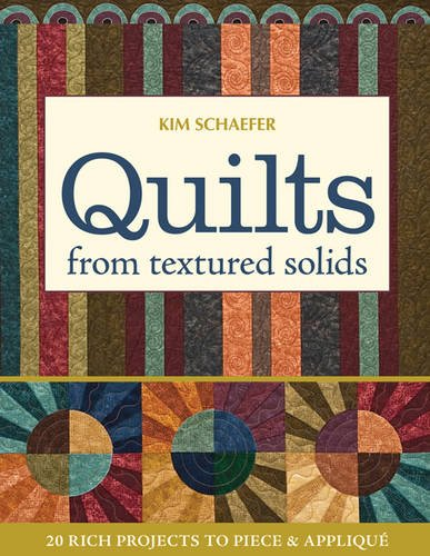 Download Quilts from Textured Solids: 20 Rich Projects to Piece & Applique PDF