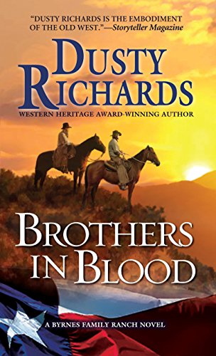 Brothers in Blood (Byrnes Family Ranch series Book 4) (Best Horse Ranches In America)
