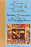 Treasury of Jewish Love Poems, Quotations and Proverbs, David C. Gross, 078180308X