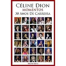 Celine Dion: Momentos - 30 Anos De Carreira