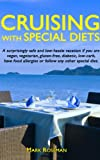 Product review for Cruising with Special Diets