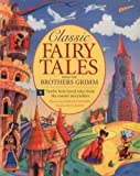 Classic Fairy Tales from the Brothers Grimm, , 1843228742