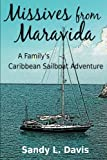 Front cover for the book Missives from Maravida: A Family's Caribbean Sailboat Adventure by Sandy L. Davis