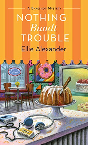 Book Cover: Nothing Bundt Trouble