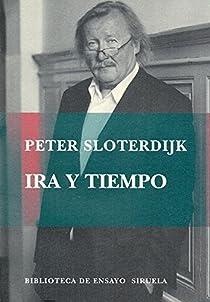 Ira y tiempo par Sloterdijk