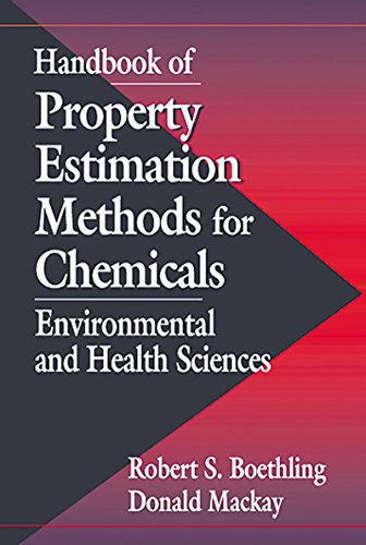 Download Handbook of Property Estimation Methods for Chemicals: Environmental Health Sciences Pdf