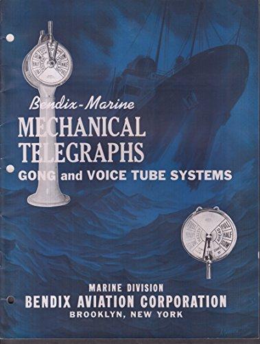 - Bendix-Marine Mechanical Telepgraphs Gong & Voice Tube Systems catalog 1943
