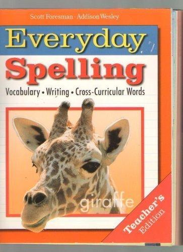 Everyday Spelling Grade 4 (Teacher's Edition)