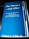 The Plural I - and After, Coles, William E., Jr., 0867092173