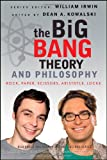 The Big Bang Theory and Philosophy, , 1118074556