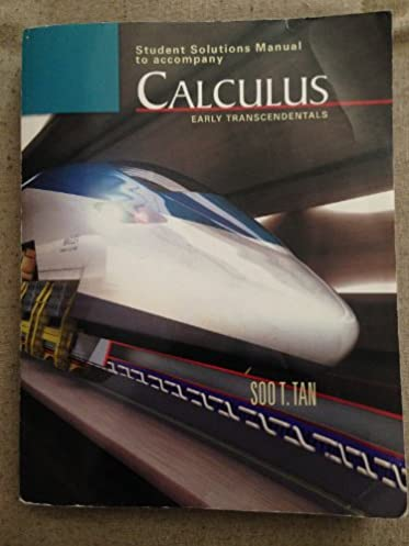 student solutions manual to accompany calculus early rh amazon com Calculus Early Transcendentals 11th Calculus Early Transcendentals 5th Edition