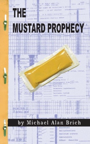 Download The Mustard Prophecy: The Semi-Autobiographical Account Of My Exorcism pdf epub