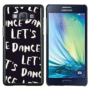 Vamos a bailar Negro Blanco Texto Música Bailarín- Metal de aluminio y de plástico duro Caja del teléfono - Negro - Samsung Galaxy A5 / SM-A500