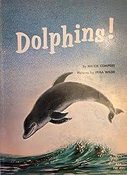 Dolphins! door Mickie Compere