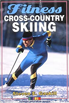 ?BETTER? Fitness Cross-Country Skiing (Fitness Spectrum). trade between voladizo Varios Answer