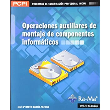 Operaciones auxiliares de montaje de componentes informáticos (MF1207_1)