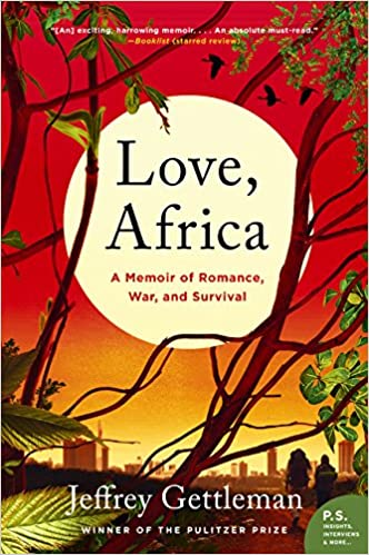 Amazon Fr Love Africa A Memoir Of Romance War And