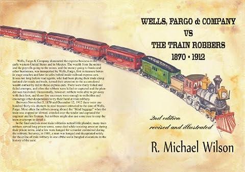 Wells, Fargo & Company vs the Train Robbers (Wells Fargo History)