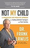 Not My Child, Frank Lawlis, 1401942091