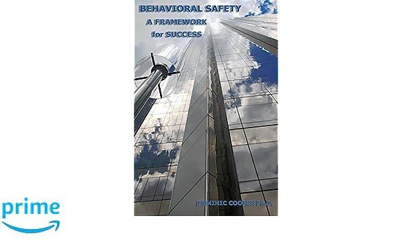 Behavioral Safety - A Framework for Success