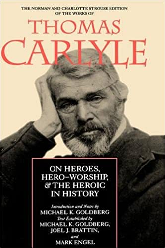 Amazon On Heroes Hero Worship The Heroic In History Norman And Charlotte Strouse Edition Of Writings Thomas Carlyle 9780520075153