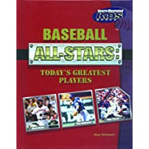Baseball All-Stars: Today's Greatest Players (Sports Illustrated for Kids Books)