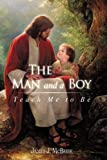 The Man and a Boy, James J. McBride, 1440126801